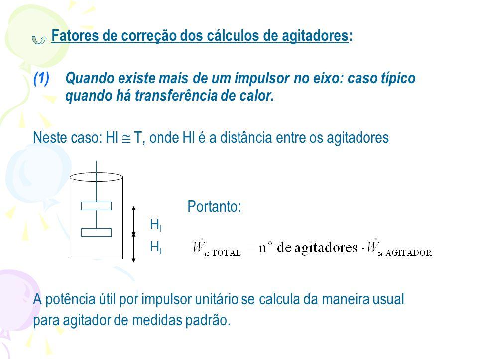 Fatores de correção dos cálculos de agitadores: