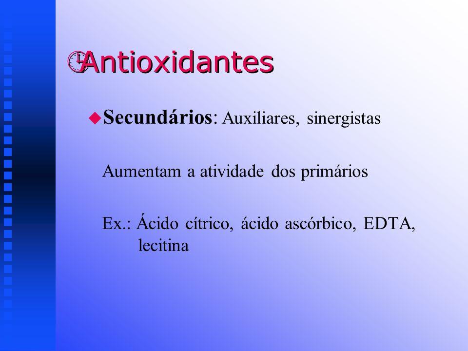 Antioxidantes Secundários: Auxiliares, sinergistas