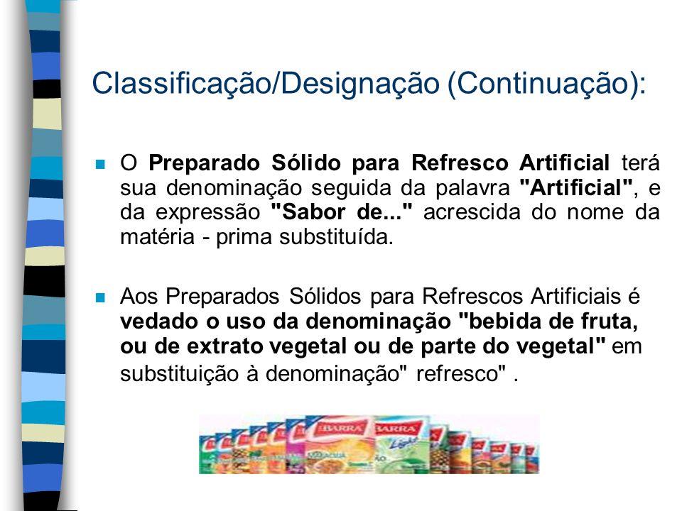 Classificação/Designação (Continuação):