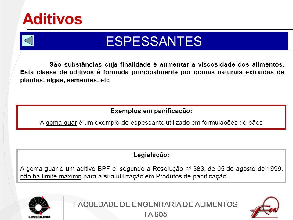 Exemplos em panificação: