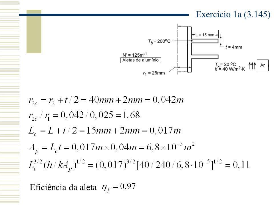 Exercício 1a (3.145) Eficiência da aleta