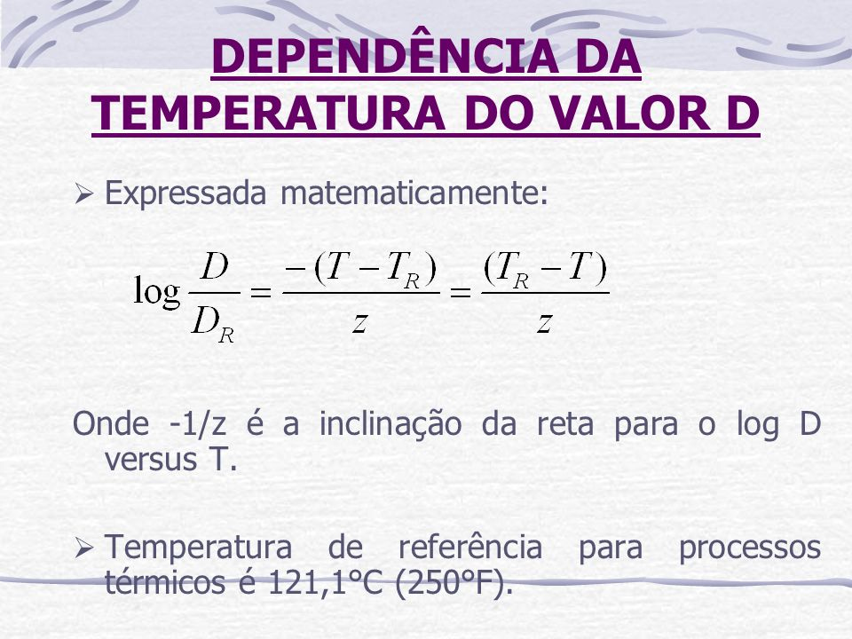 DEPENDÊNCIA DA TEMPERATURA DO VALOR D