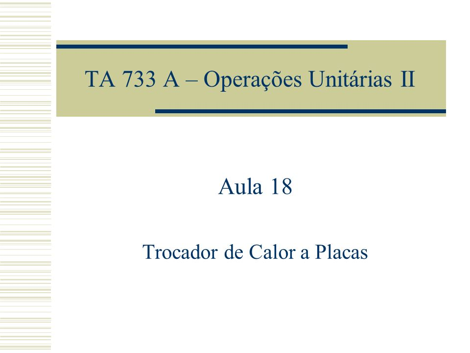 TA 733 A – Operações Unitárias II