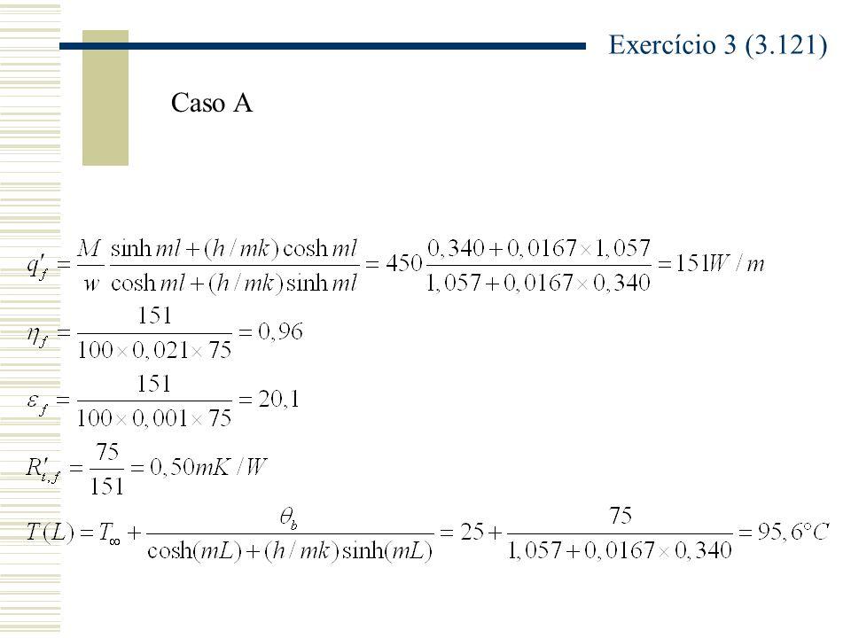 Exercício 3 (3.121) Caso A