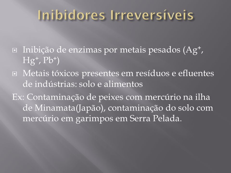 Inibidores Irreversíveis