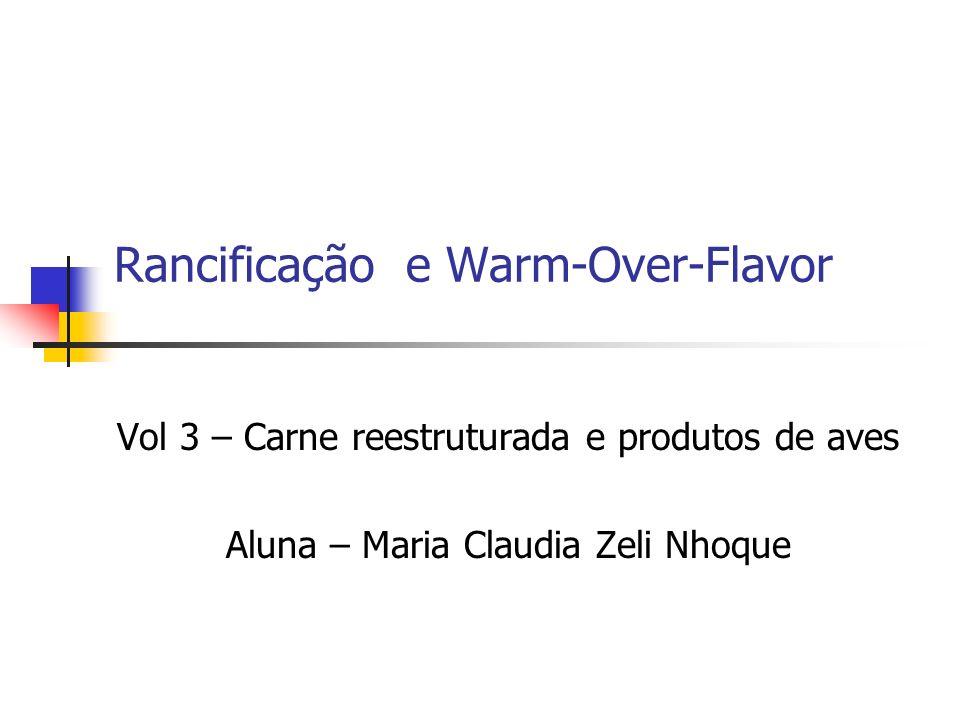 Rancificação e Warm-Over-Flavor