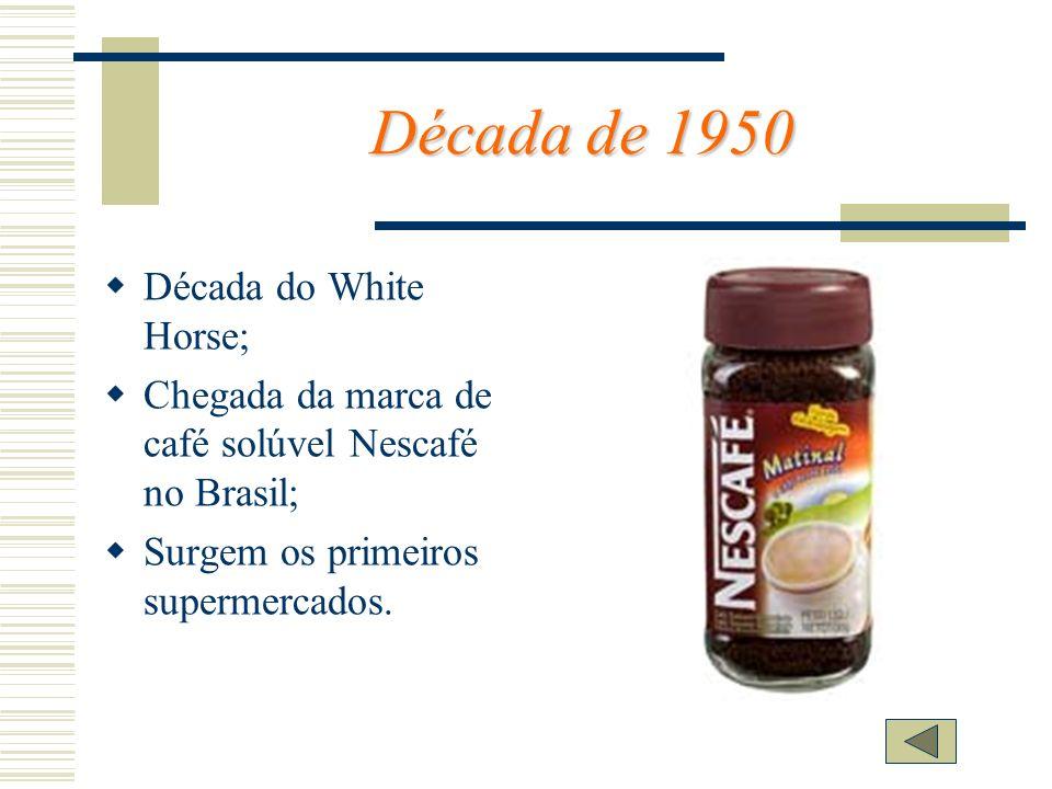 Década de 1950 Década do White Horse;