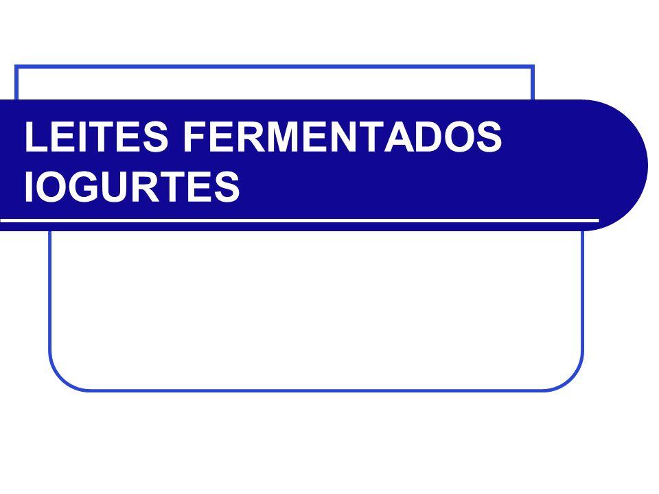 LEITES FERMENTADOS IOGURTES