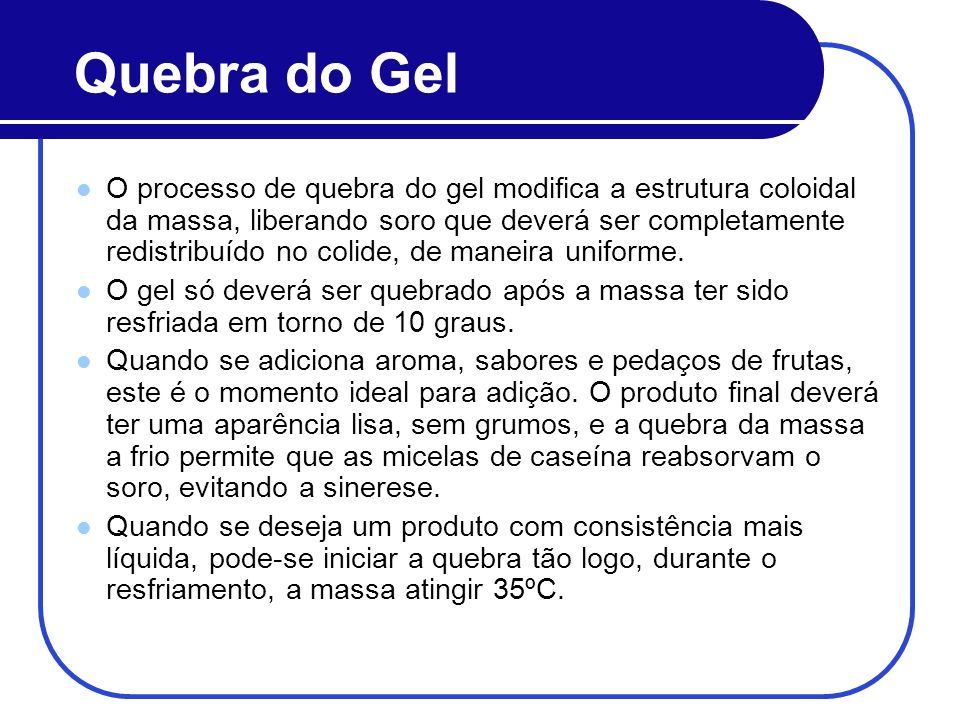Quebra do Gel