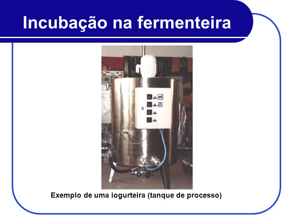 Incubação na fermenteira