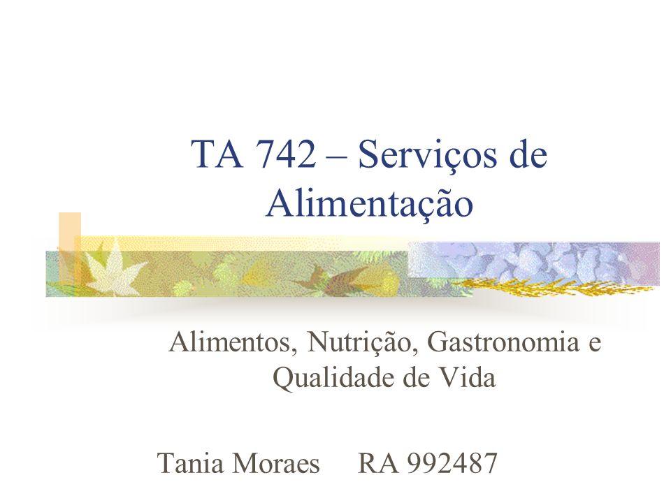TA 742 – Serviços de Alimentação