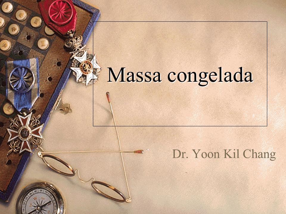 Massa congelada Dr. Yoon Kil Chang