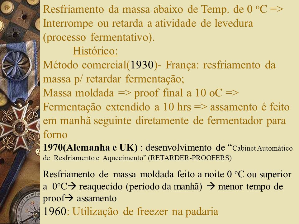 1960: Utilização de freezer na padaria