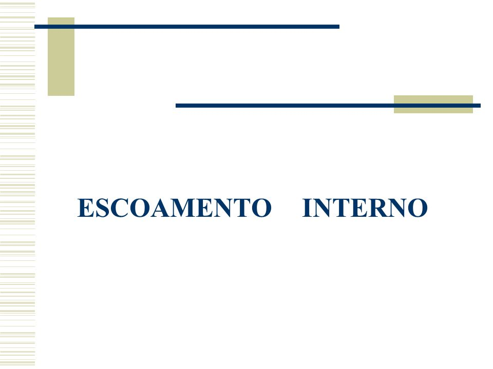 ESCOAMENTO INTERNO