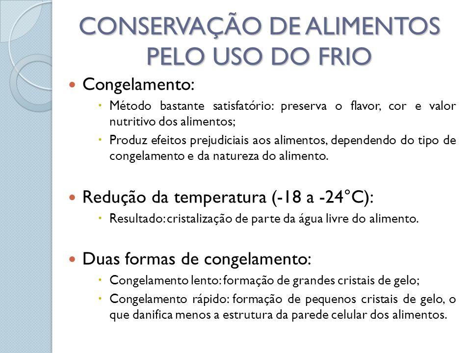 CONSERVAÇÃO DE ALIMENTOS PELO USO DO FRIO