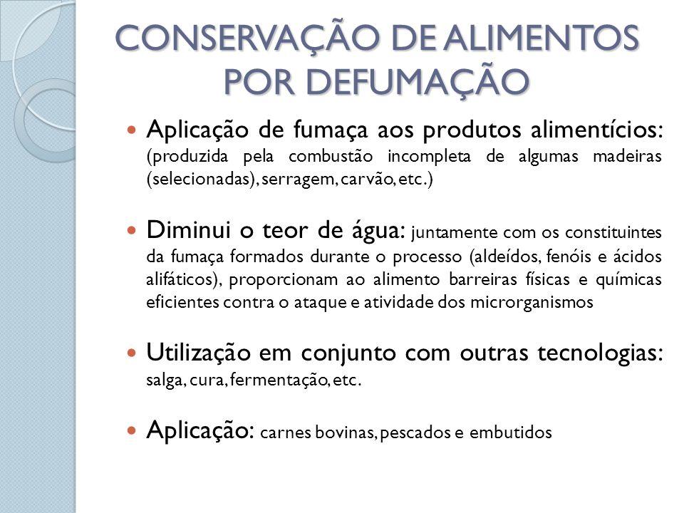 CONSERVAÇÃO DE ALIMENTOS POR DEFUMAÇÃO