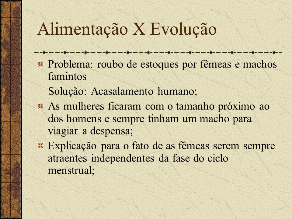 Alimentação X Evolução