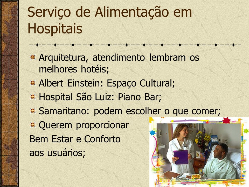 Serviço de Alimentação em Hospitais