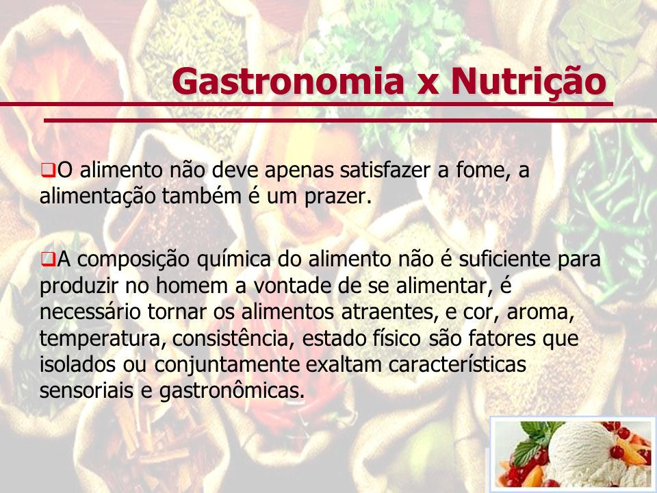 Gastronomia x Nutrição