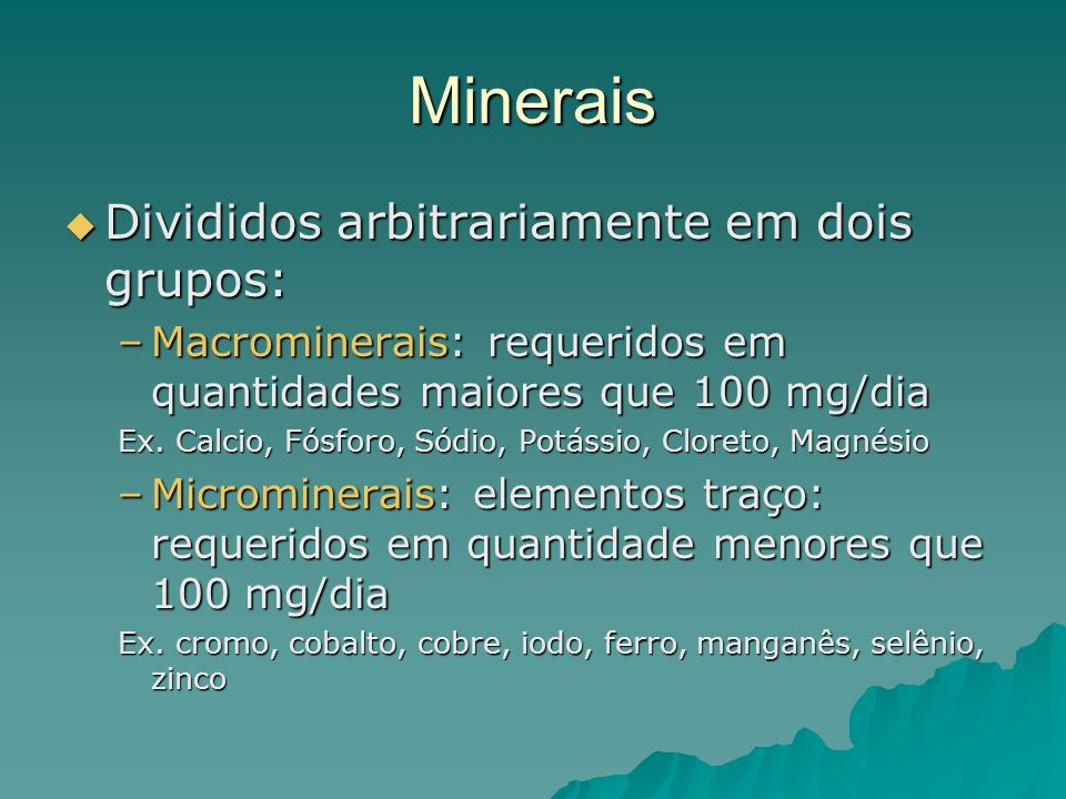 Minerais Divididos arbitrariamente em dois grupos: