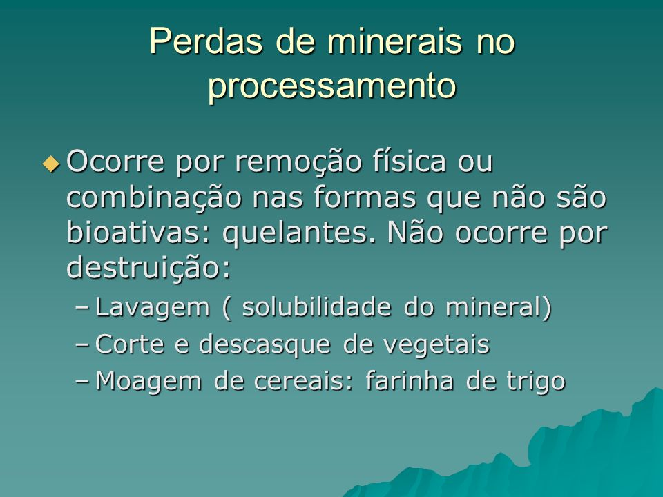 Perdas de minerais no processamento