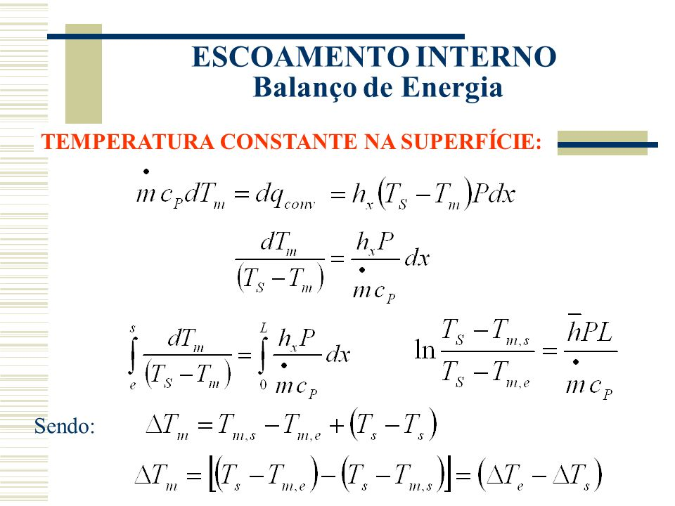 ESCOAMENTO INTERNO Balanço de Energia