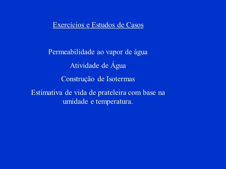 Exercícios e Estudos de Casos