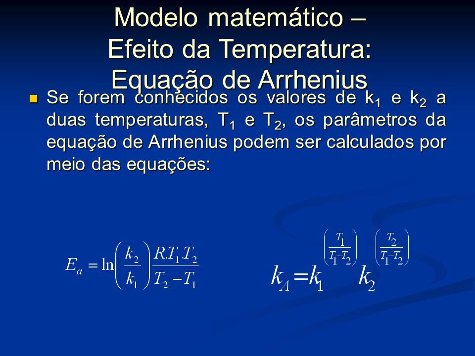 Modelo matemático – Efeito da Temperatura: Equação de Arrhenius