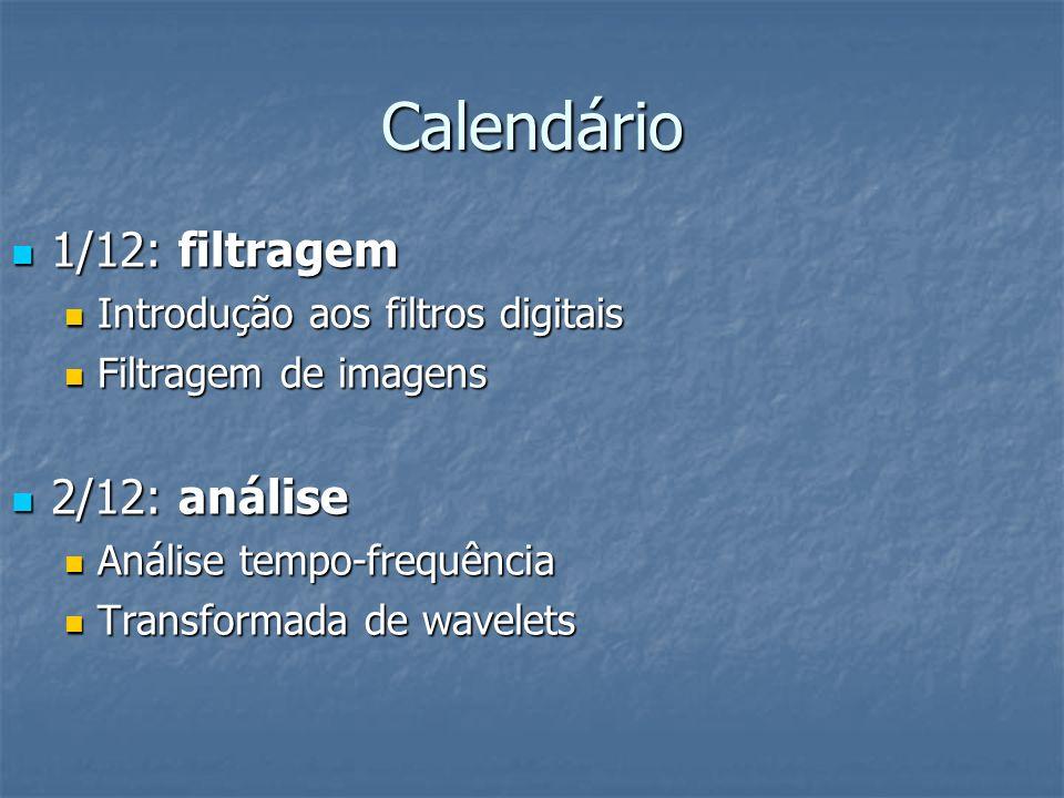 Calendário 1/12: filtragem 2/12: análise