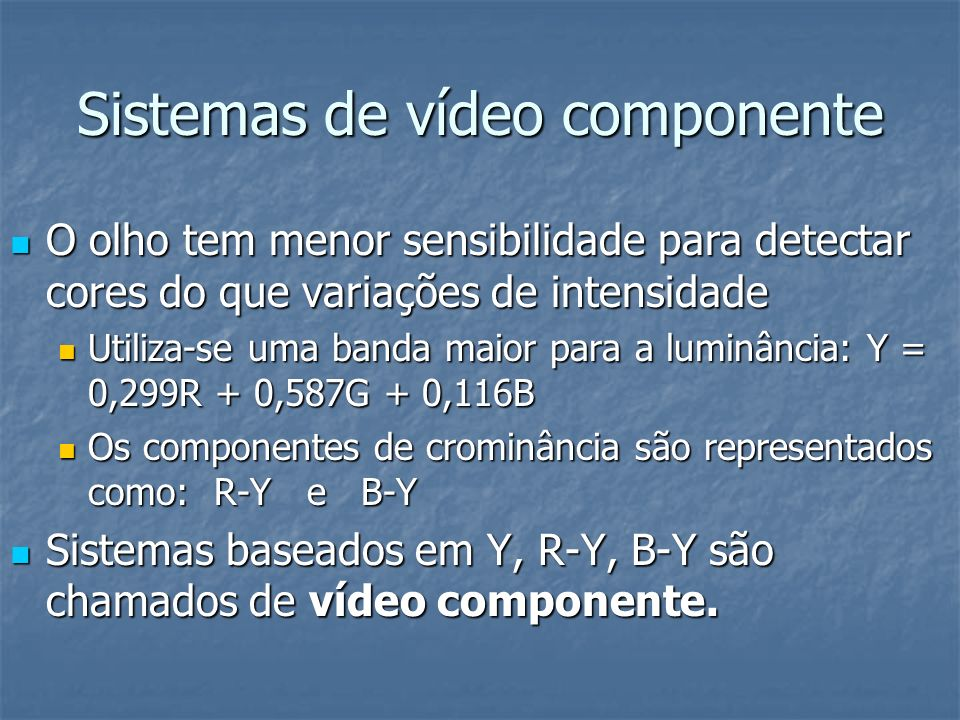 Sistemas de vídeo componente