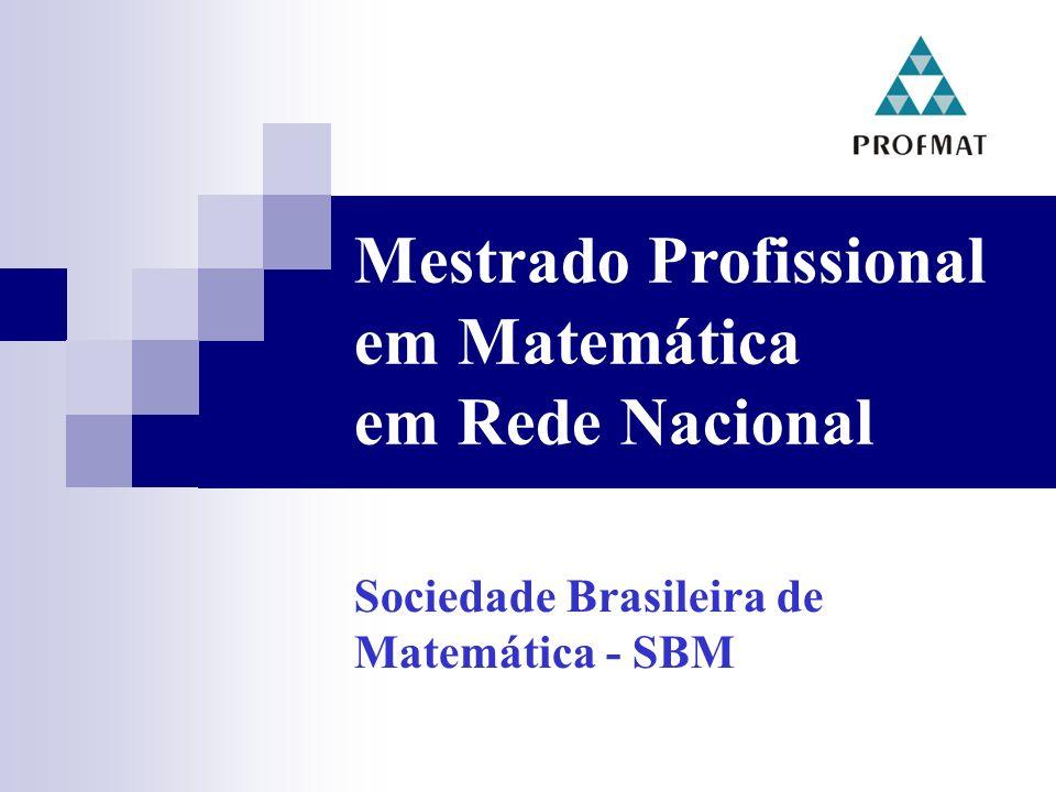 Mestrado Profissional em Matemática em Rede Nacional