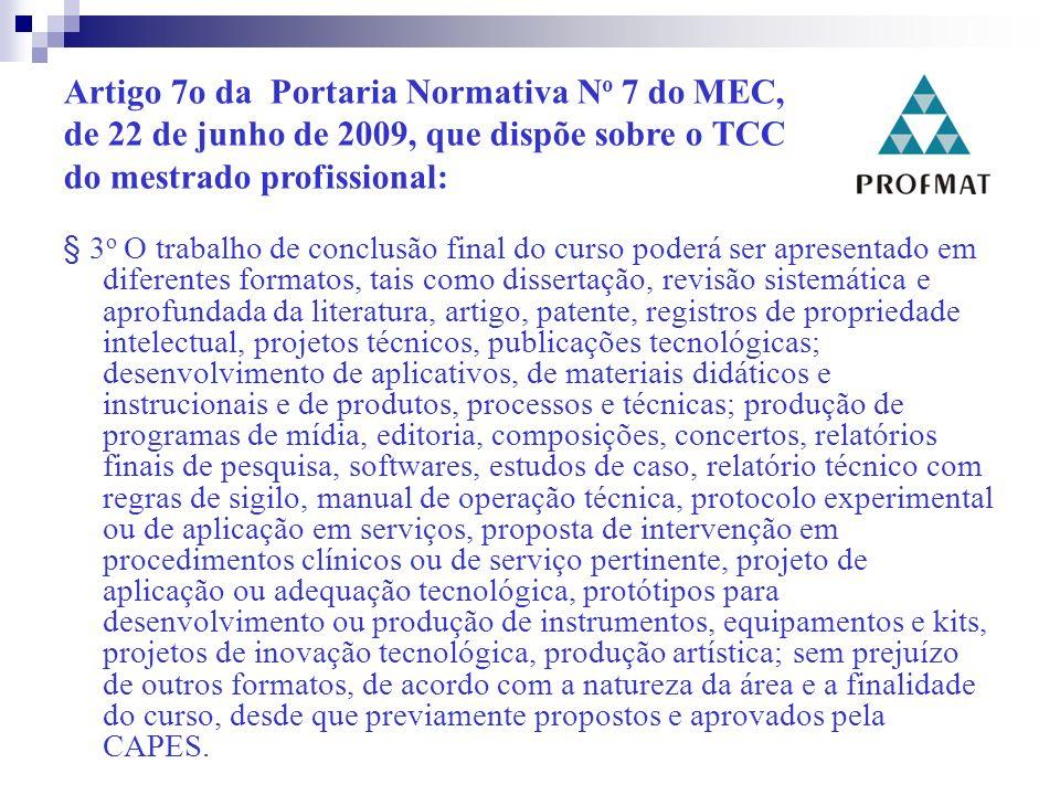 Artigo 7o da Portaria Normativa No 7 do MEC,