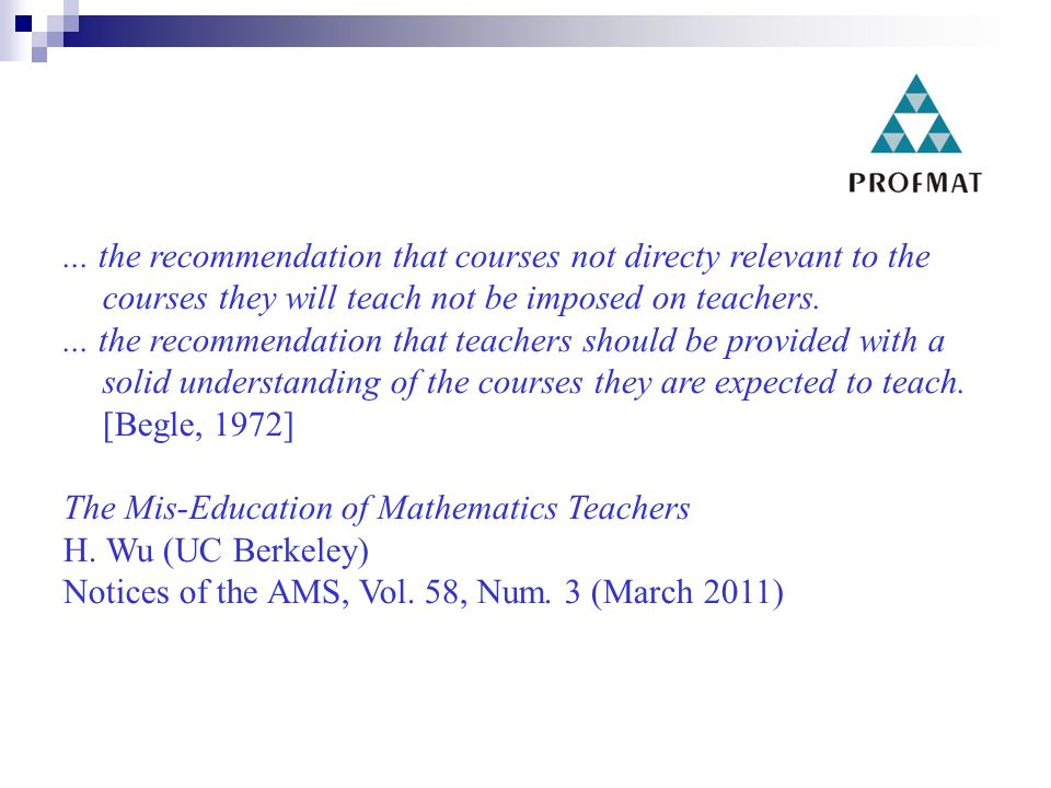 ... the recommendation that courses not directy relevant to the courses they will teach not be imposed on teachers.