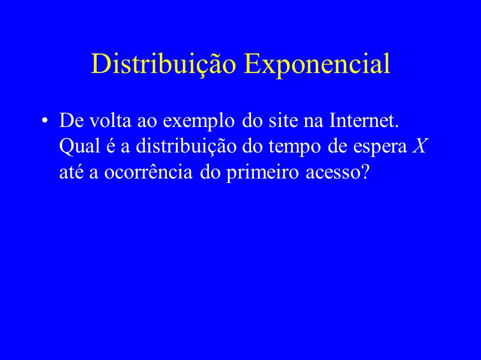 Distribuição Exponencial