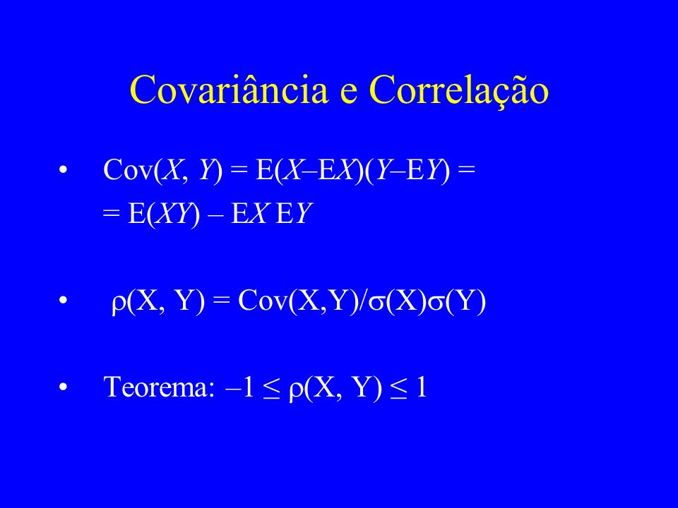 Covariância e Correlação