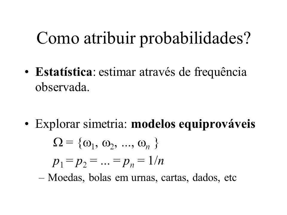 Como atribuir probabilidades
