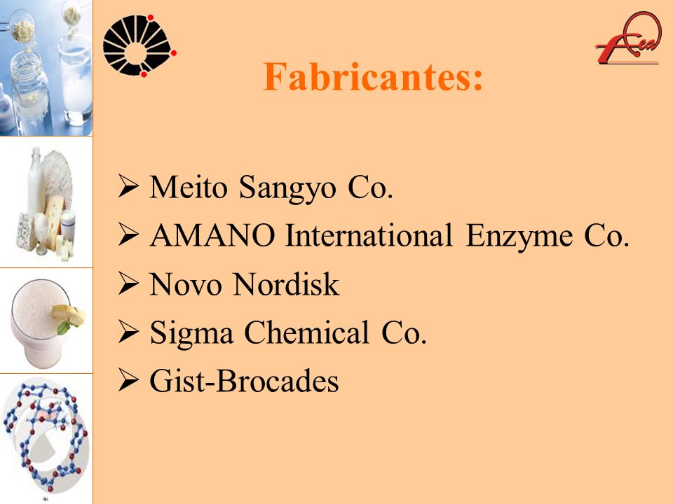Fabricantes: Meito Sangyo Co. AMANO International Enzyme Co.