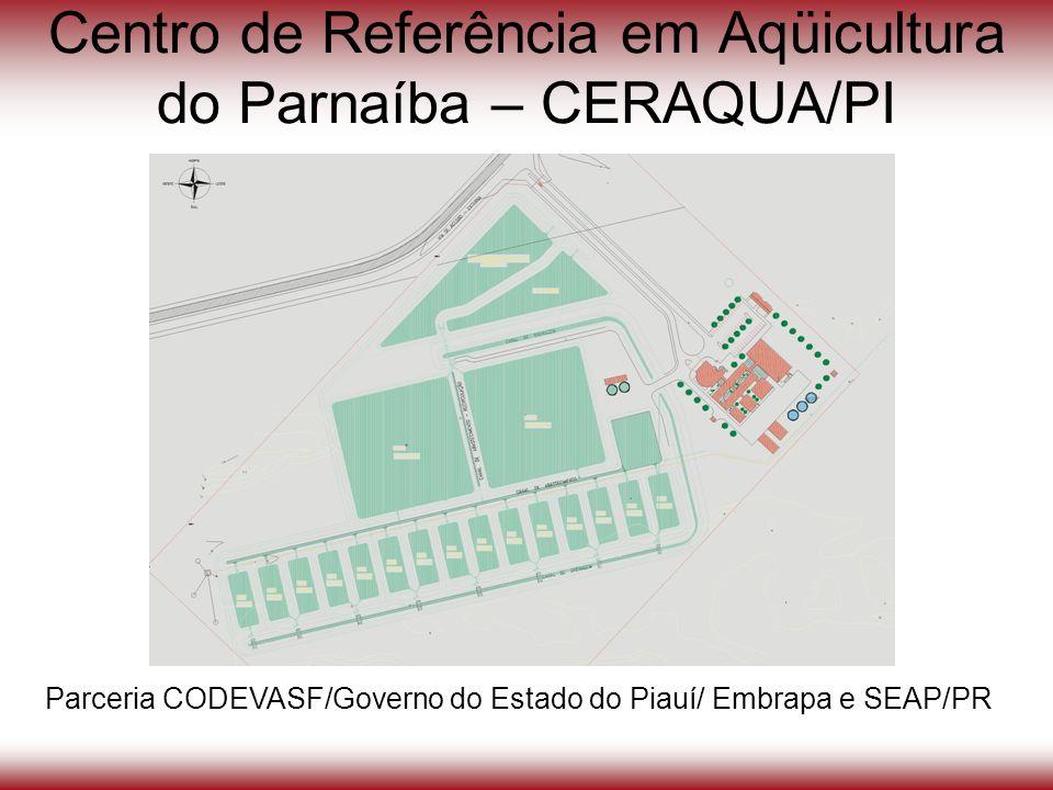 Centro de Referência em Aqüicultura do Parnaíba – CERAQUA/PI