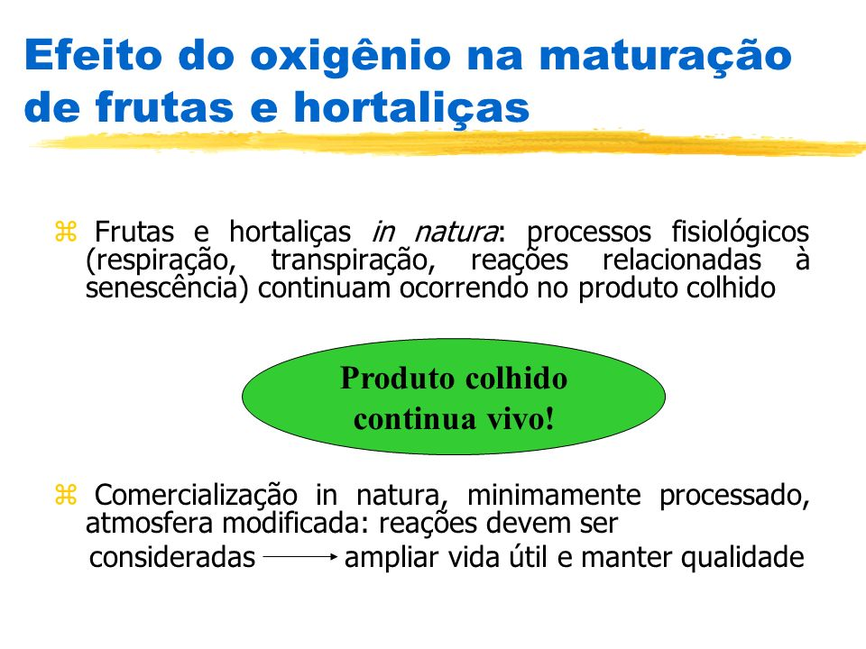 Efeito do oxigênio na maturação de frutas e hortaliças