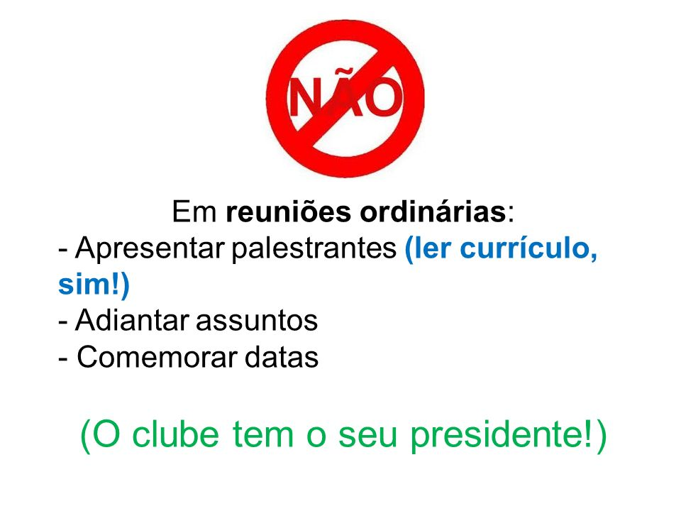 (O clube tem o seu presidente!)