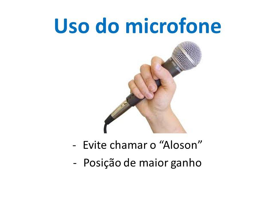 Evite chamar o Aloson