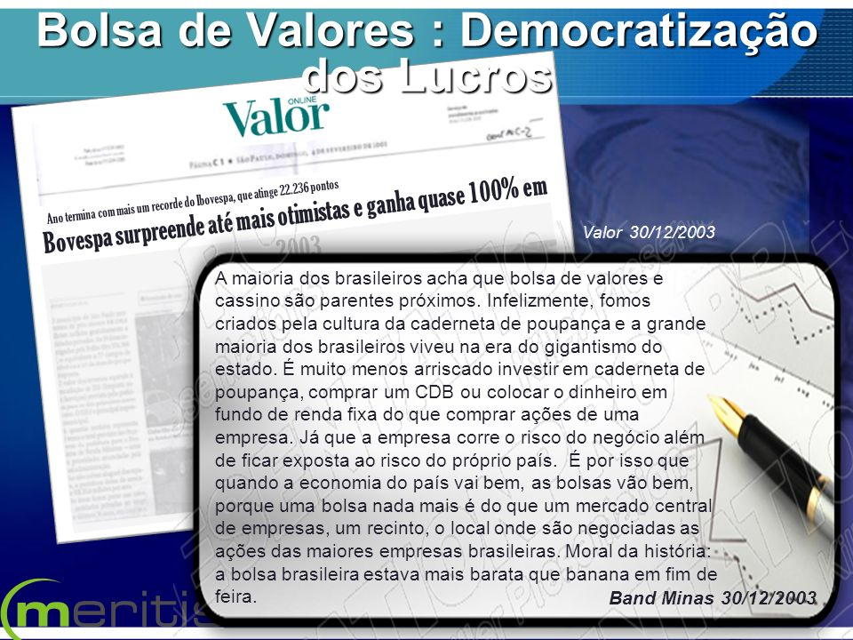 Bolsa de Valores : Democratização dos Lucros