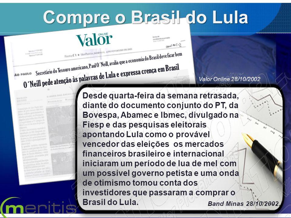 O´Neill pede atenção às palavras de Lula e expressa crença em Brasil