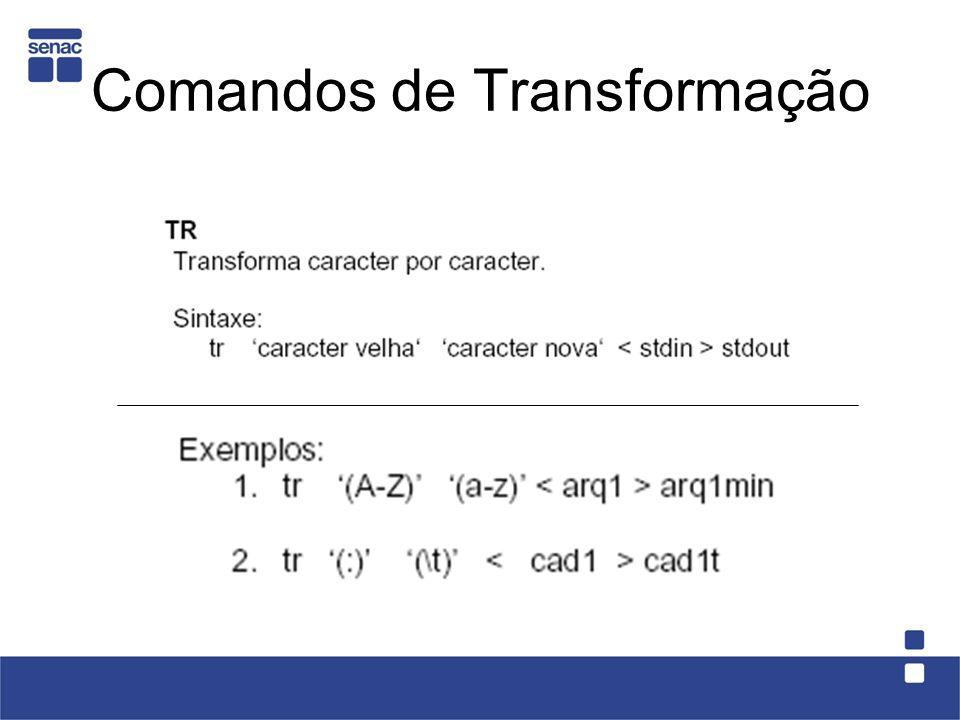 Comandos de Transformação
