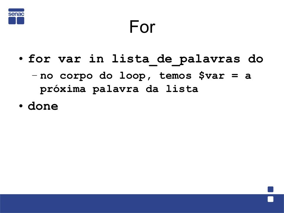 For for var in lista_de_palavras do done