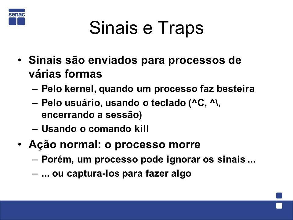 Sinais e Traps Sinais são enviados para processos de várias formas