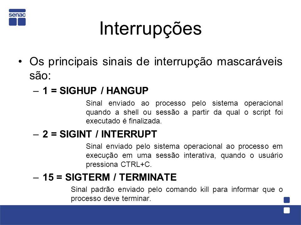 Interrupções Os principais sinais de interrupção mascaráveis são: