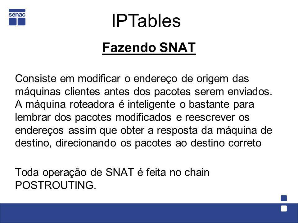 IPTables Fazendo SNAT.
