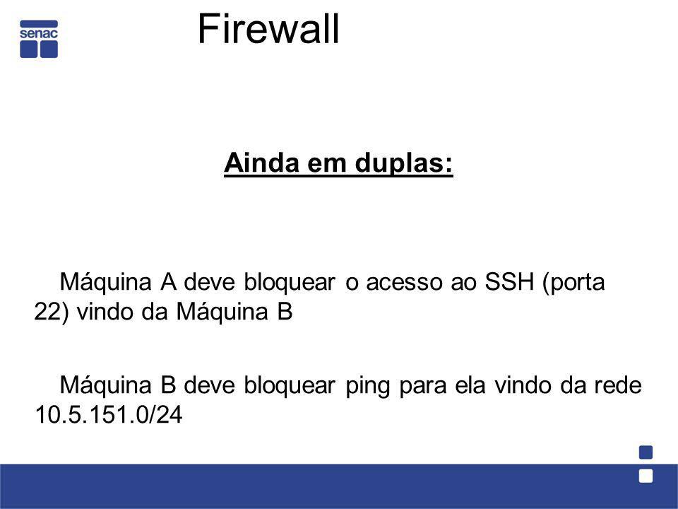 Firewall Ainda em duplas:
