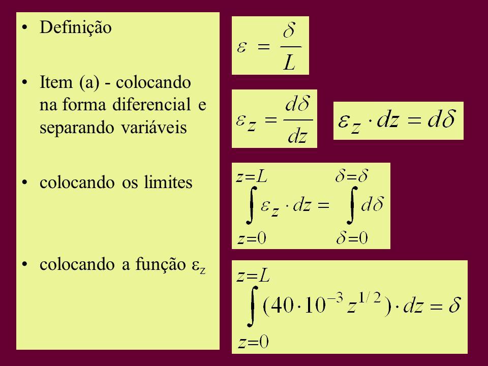 Definição Item (a) - colocando na forma diferencial e separando variáveis.